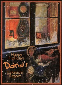 Happy Holidays - Dana's Lakeside Resort, Au Train, Michigan